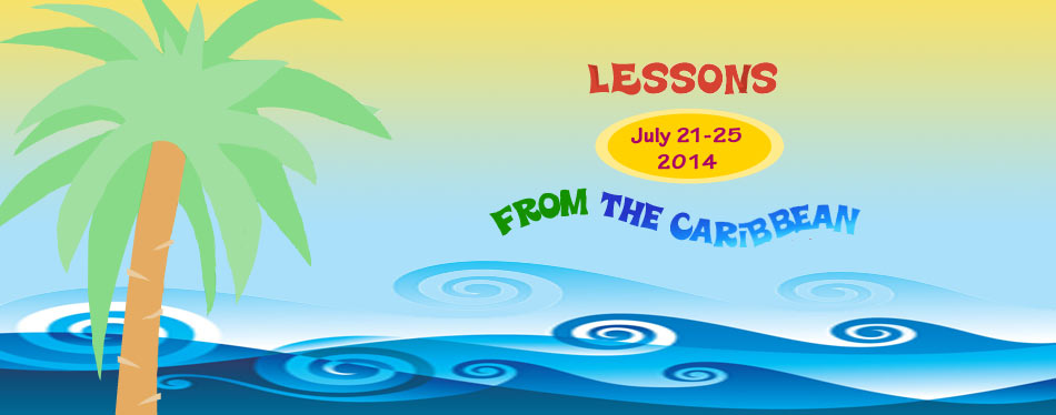 Lessons from the Caribbean July 21-25, 2014