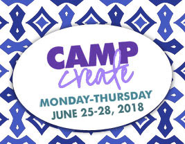 Camp Create June 25-28